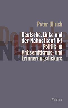 Neues Buch: Deutsche, Linke und der Nahostkonflikt