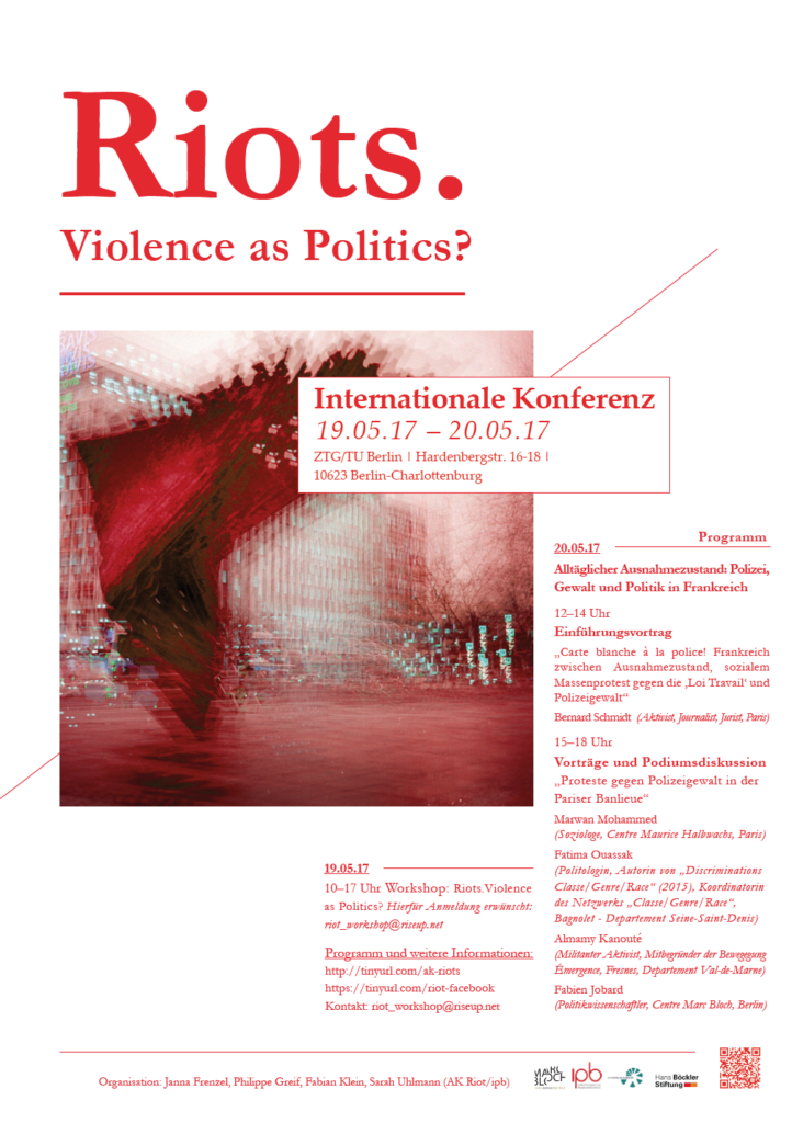 Riots – Violence as Politics? Konferenz des AK Riot am 19. und 20. Mai in Berlin